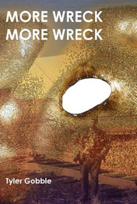 Tyler Gobble Launches <em>MORE WRECK MORE WRECK</em>