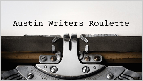 Austin Writers Roulette