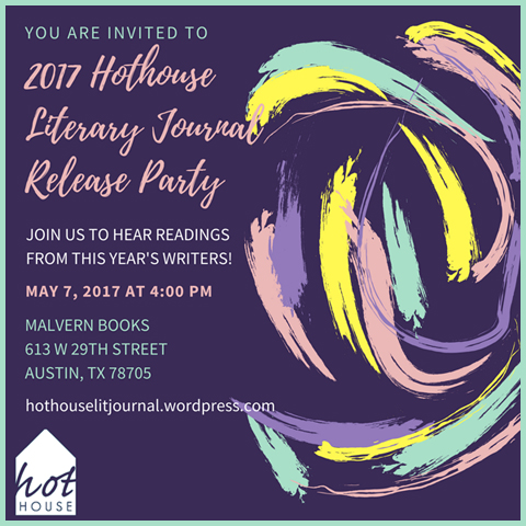 Hothouse Literary Journal Release Party