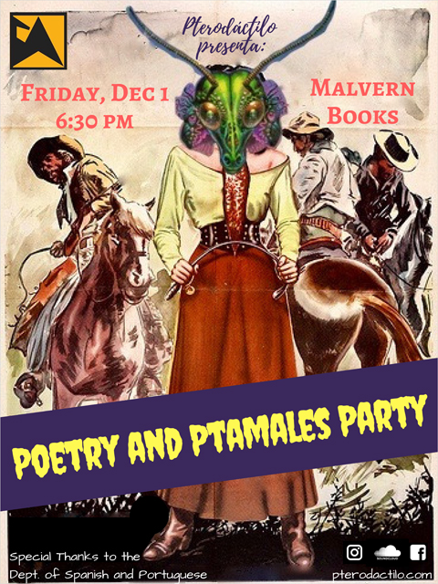 Pterodáctilo Presents: Poetry & Ptamales Party