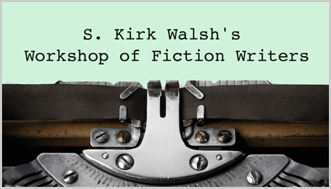 Reading for S. Kirk Walsh's Workshop of Fiction Writers